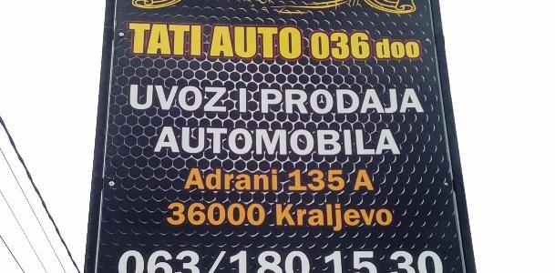 Tati auto 036 D.O.O.